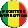 Positive Vibration Button