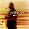 Karl Denson - Dance Lesson #2 CD