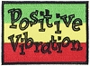 Positive Vibration Embroidered Patch
