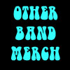 Other Band Merchandise