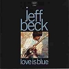 Jeff Beck - Love is Blue/I've Been Drinking 7