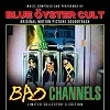 Blue Oyster Cult - Bad Channels Vinyl LP