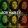 Bob Marley - The Interviews: So Much Things to Say Vinyl LP