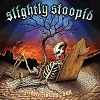 Slightly Stoopid - Closer To The Sun Vinyl LP