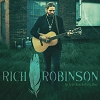 Rich Robinson -  Got To Get Better In A Little While RSD 2016