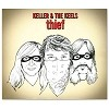 Keller & The Keels - Thief CD