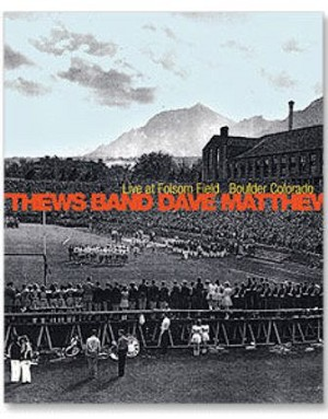 Dave Matthews Band - Live at Folsom Field Boulder, Colorado DVD