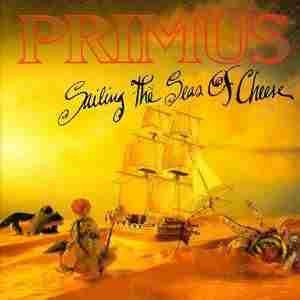 Primus - Sailing The Seas of Cheese Vinyl LP