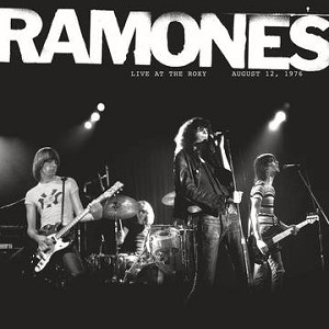 Ramones - Live At The Roxy 8/12/76 LP