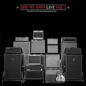 Tom Petty and The Heartbreakers - Kiss My Amps Vol. 2 Record Store Day 2016 Release